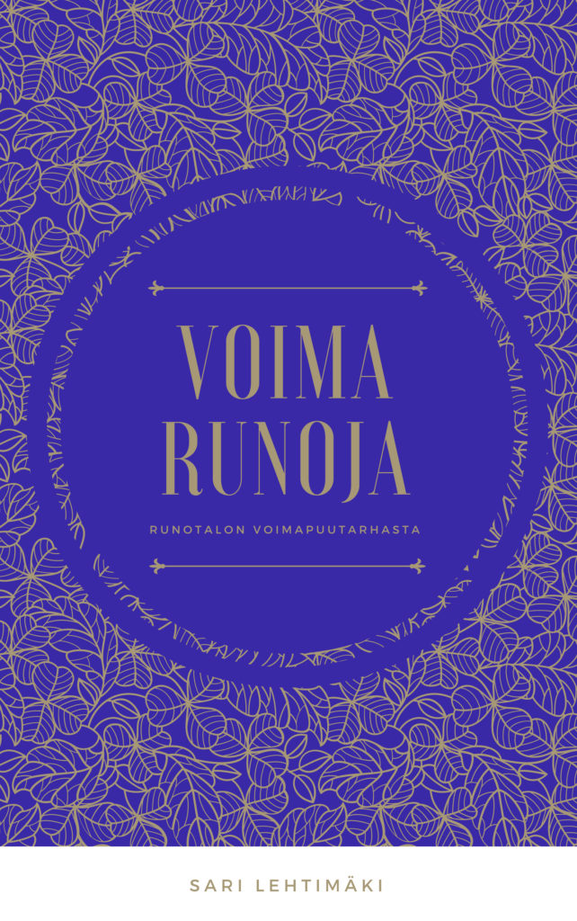 Voimarunokirja Runotalon voimapuutarha Sari Lehtimäki